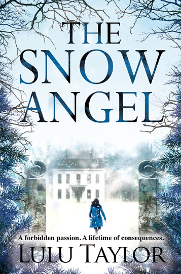Book cover: The Snow Angel - A forbidden passion. A lifetime of consequences - by Lulu Taylor