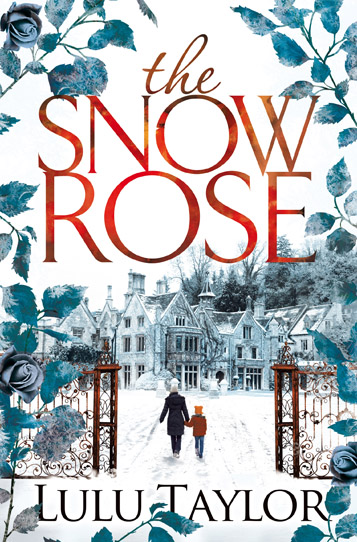 Book cover: The Snow Rose by Lulu Taylor