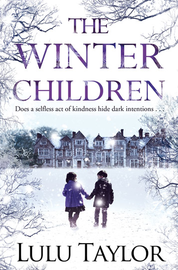 Book cover: The Winter Children - does a selfless act of kindness hide dark intentions - by Lulu Taylor